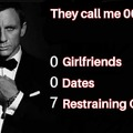 Don't actually have any restraining orders but hey it's funny.