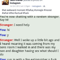 This was my second ever omegle chat.....