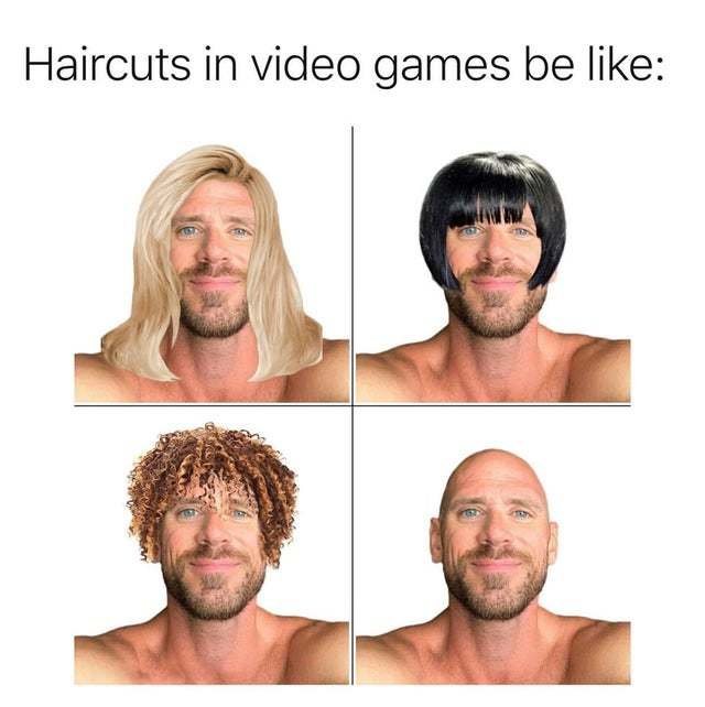 Haircuts in video games be like - meme