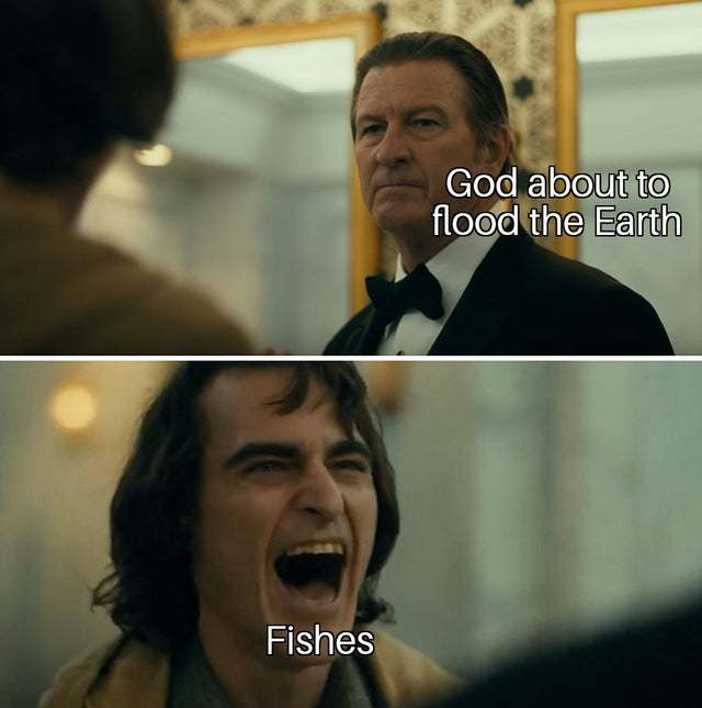 God about to flood the Earth - meme