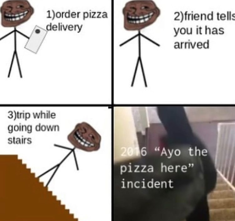ayo the pizza here - meme