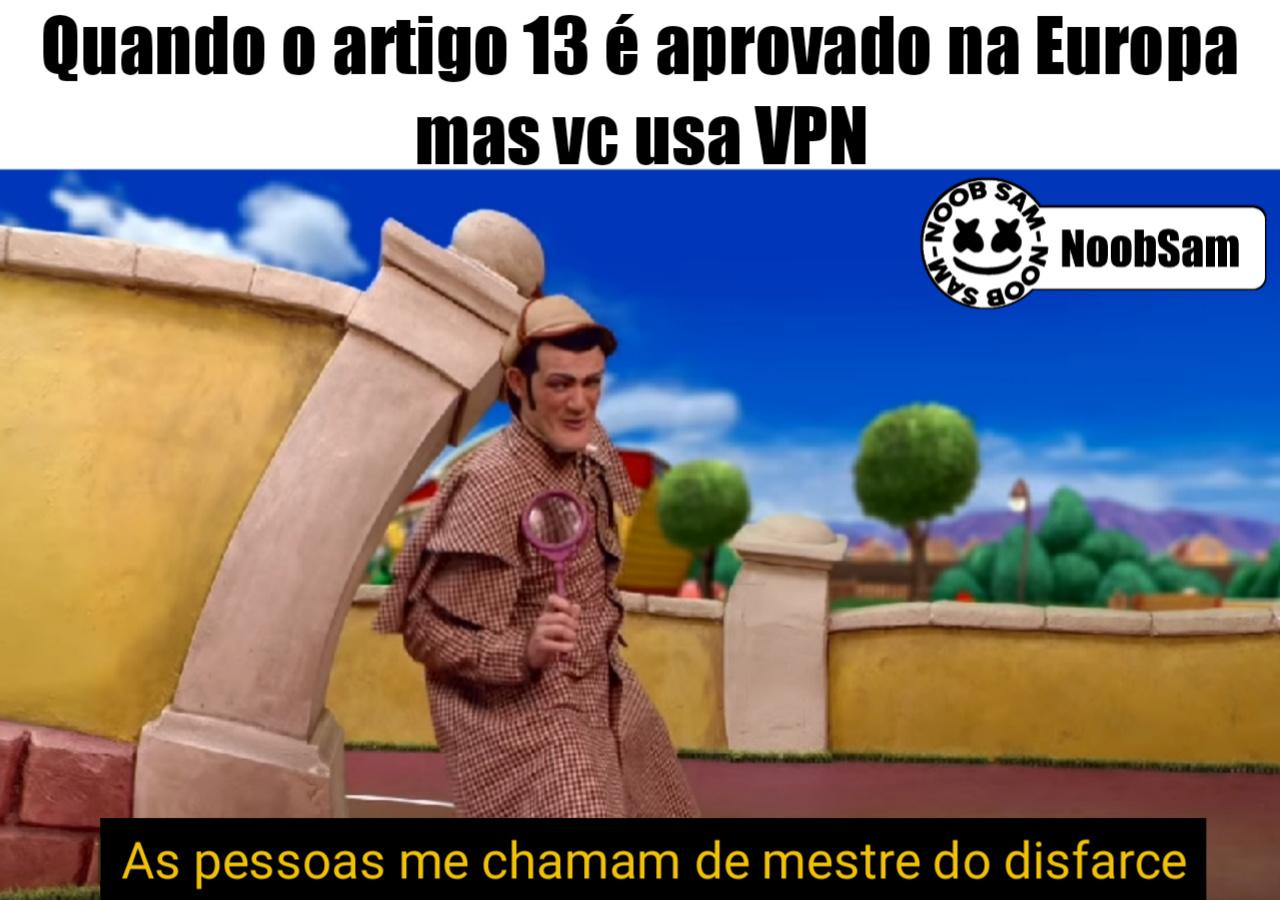 Ninguém segura o VPN - meme