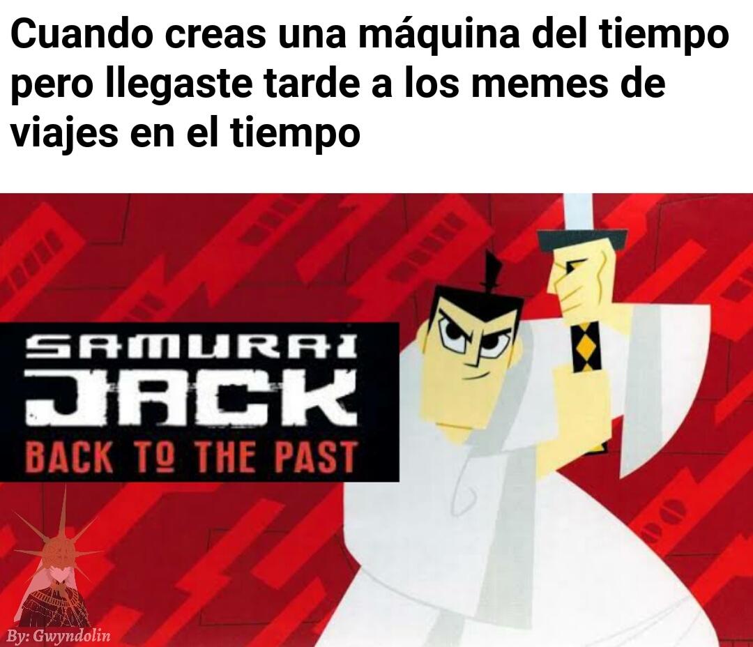 Alto kapo el samurái jack - meme