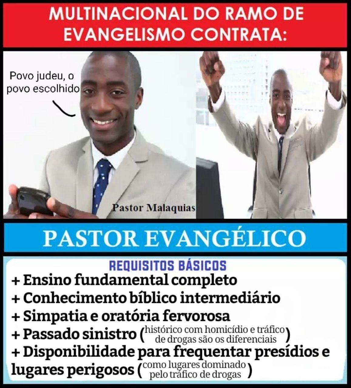 Pré-requisito para ser pastor evangélico = Ter um QI abaixo de 50 - meme