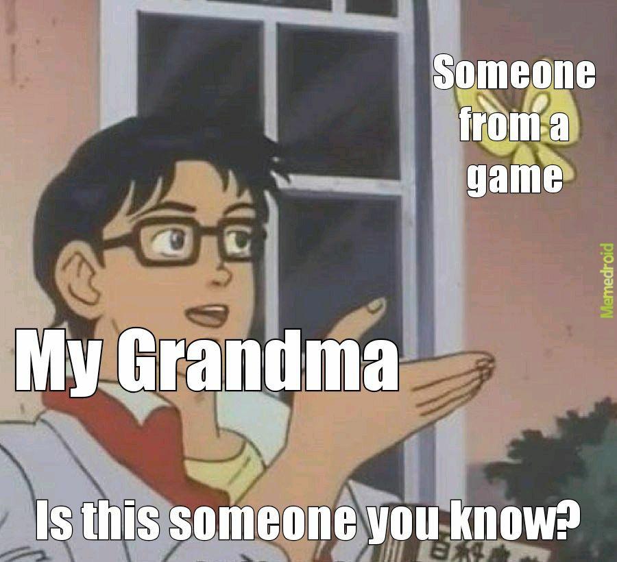 GrandmasXgames - meme