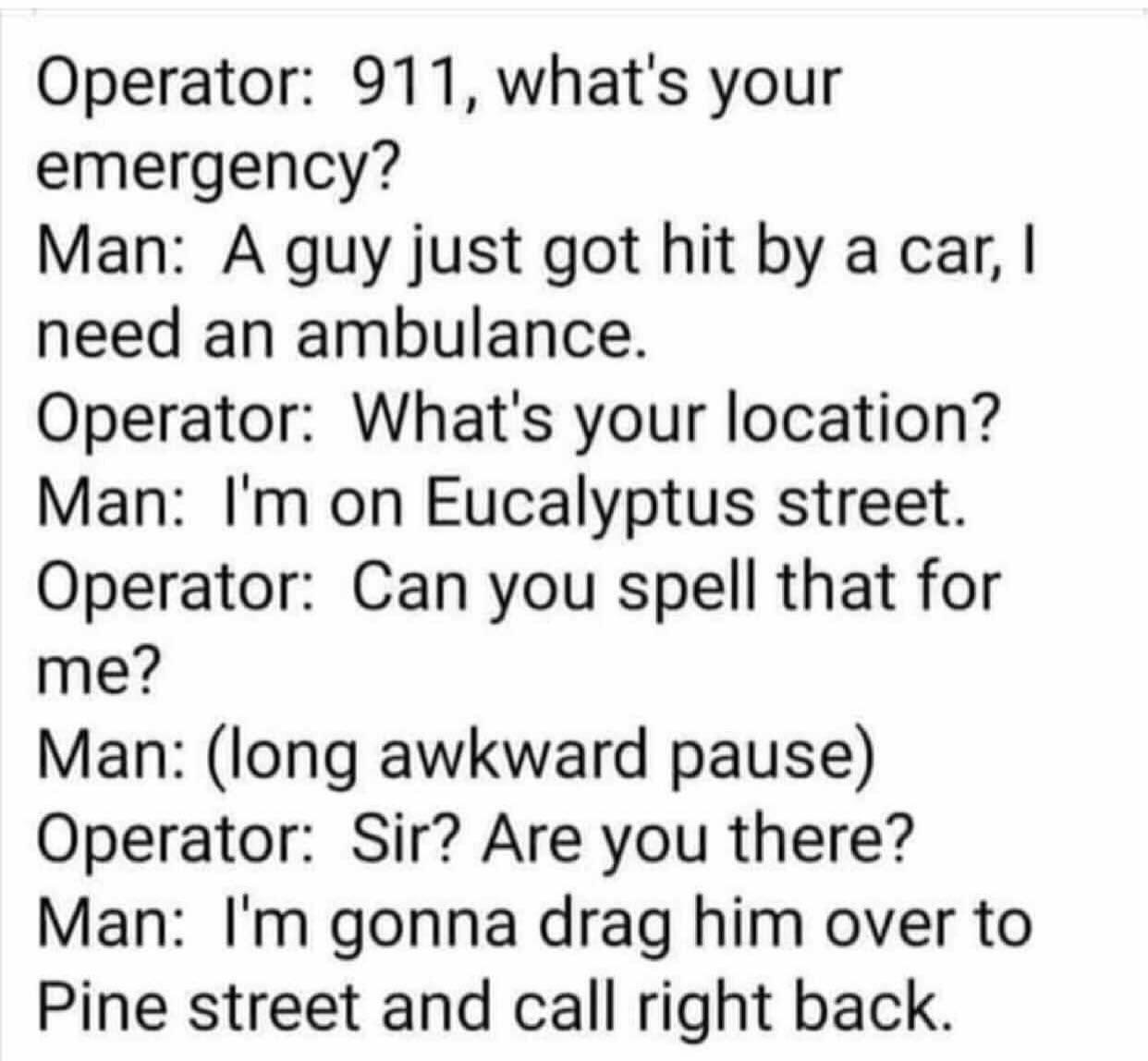 Drag him to street street - meme