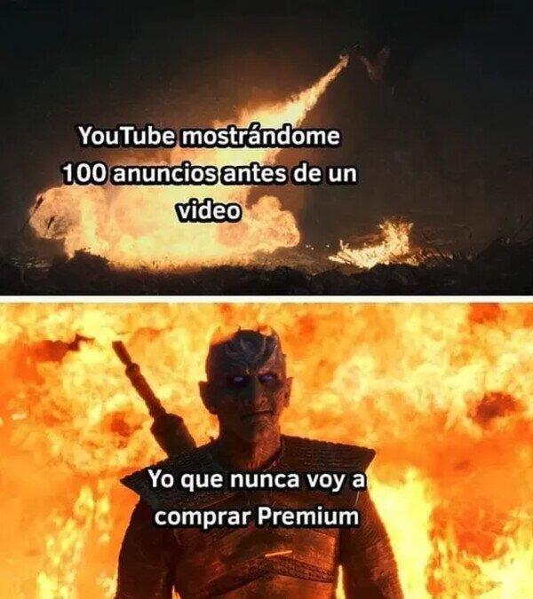 Nunca compraré Youtube premium ni aunque me amenazen!!! - meme