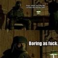 Boring as fuck