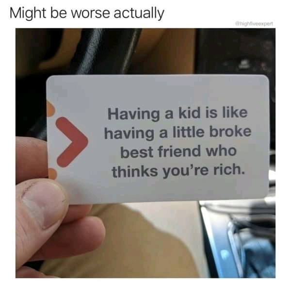 I am having a kid now - meme
