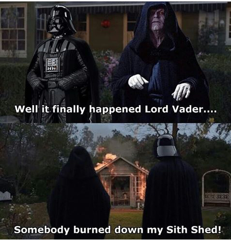 NOOO the Sith shed - meme