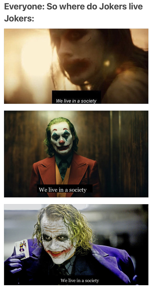 We live in a society - meme
