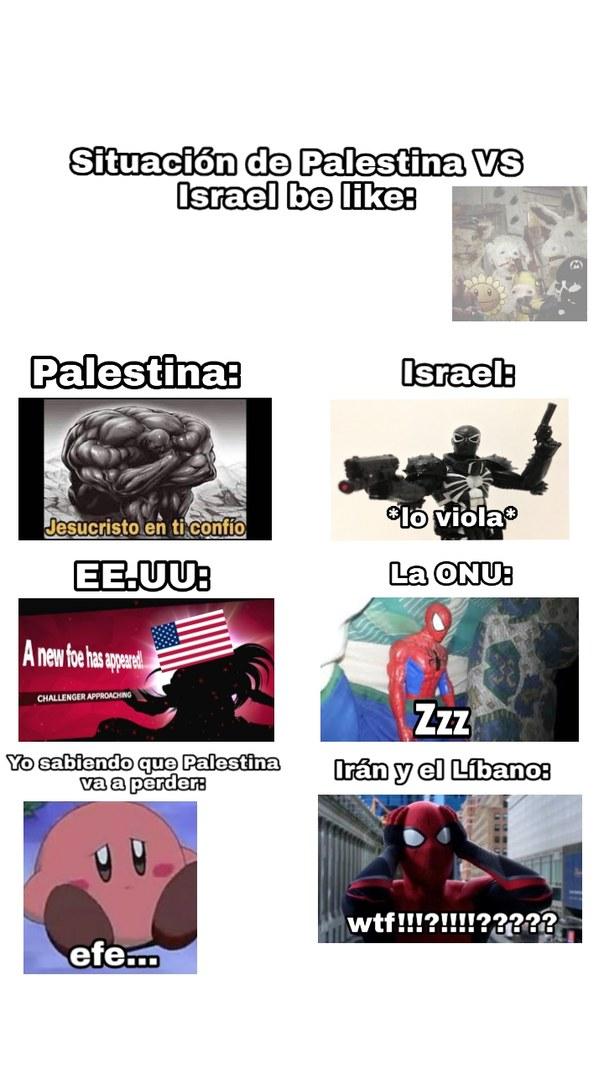 Los de Israel abusaron de los Palestinos :hater: - meme
