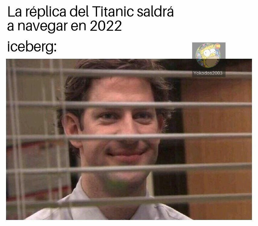 El iceberg le espera - meme
