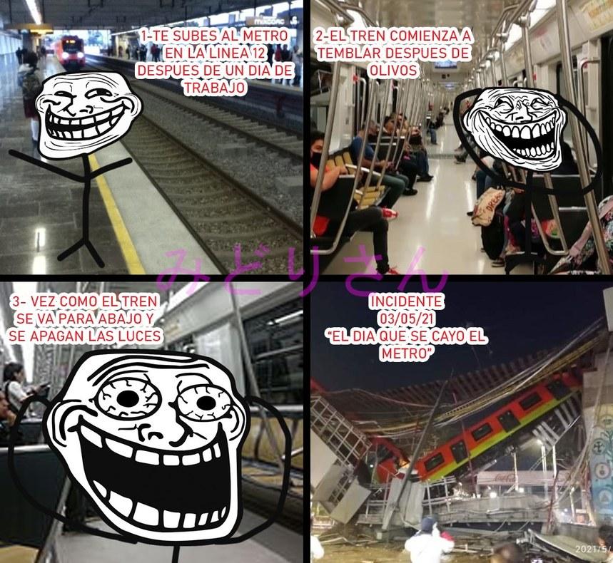 Contexto: Ayer en la noche se cayó un vagon de Metro en la ciudad de México matando aproximadamente 20 personas - meme