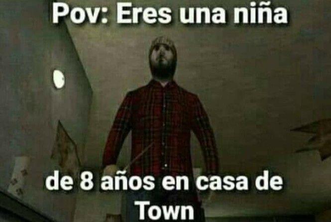 No town no lo hagas - meme