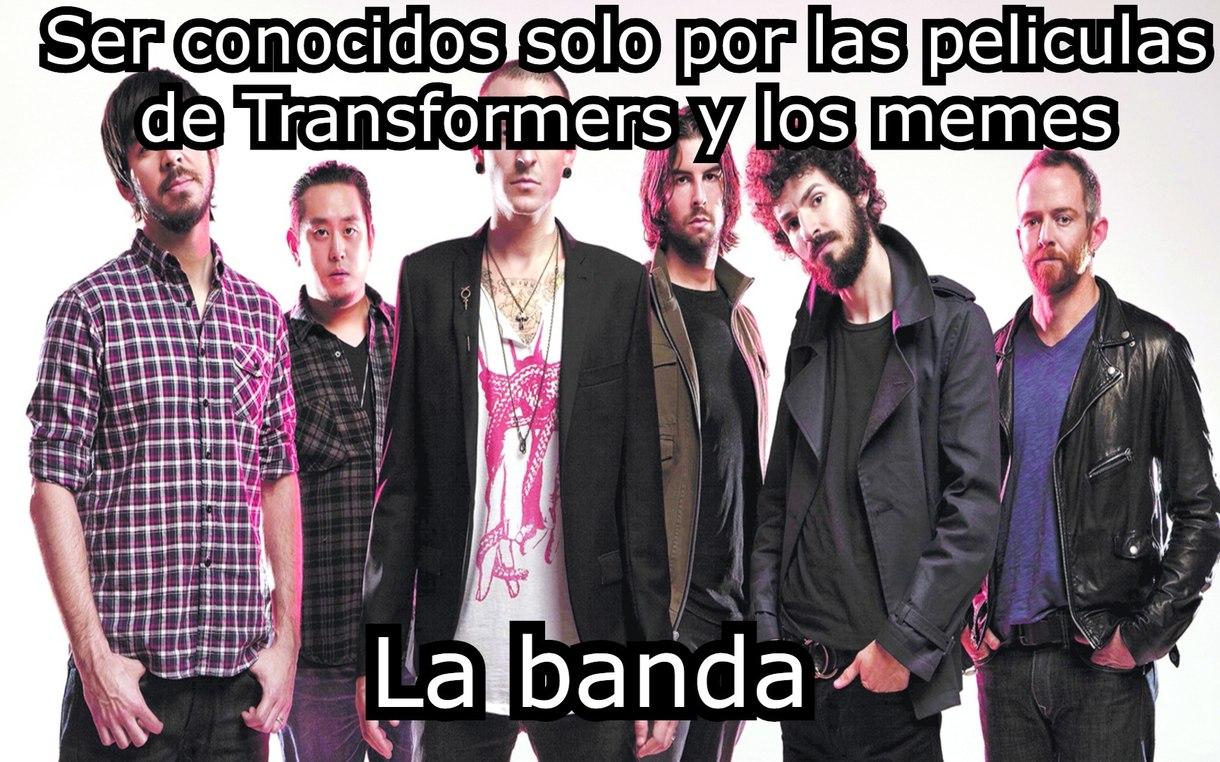 Es Linkin Park al que no sepa - meme