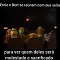Não sei Bert, Bert?