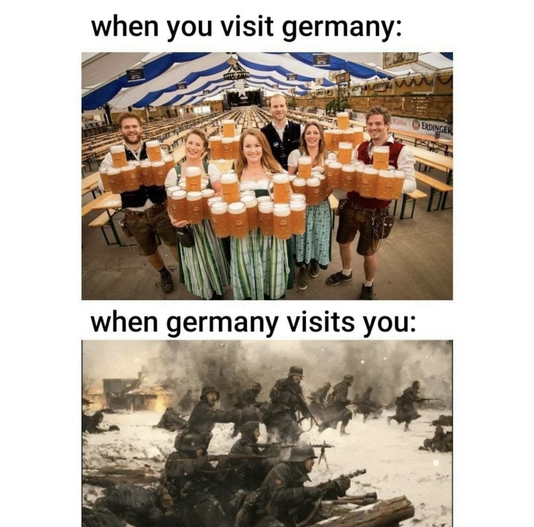 When germany visits you - meme