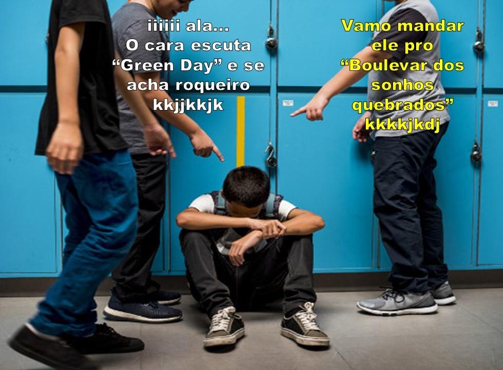 """""""Mano, os cara escuta Green Day véi kkkkklkjjkdfnk"""" - meme"""