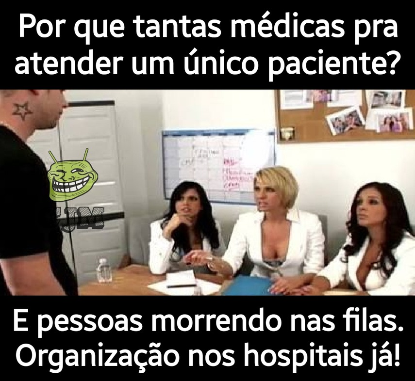 Saúde brasileira está um absurdo! - meme