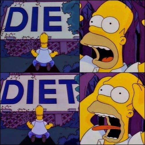 Die=meurs; Diet=régime - meme
