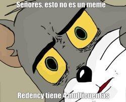 Les paso los nombres de sus multicuentas: RedencyBot, RedencyBot2, Redencybot3 y RedencydeFrancia - meme