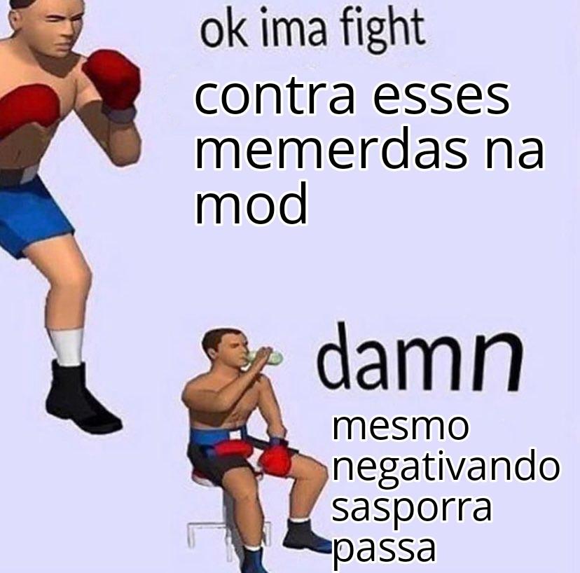 Tradução: ok eu vou lutar.... Droga.... - meme