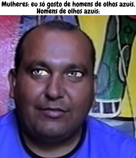 Ednaldo de olho azul - meme