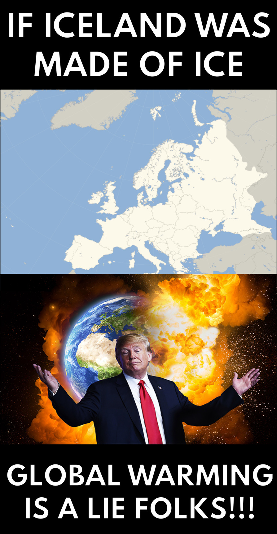 Global Warming is a LIE!!! - meme