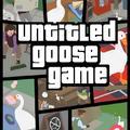 GTA UNTITLED GOOSE GAME