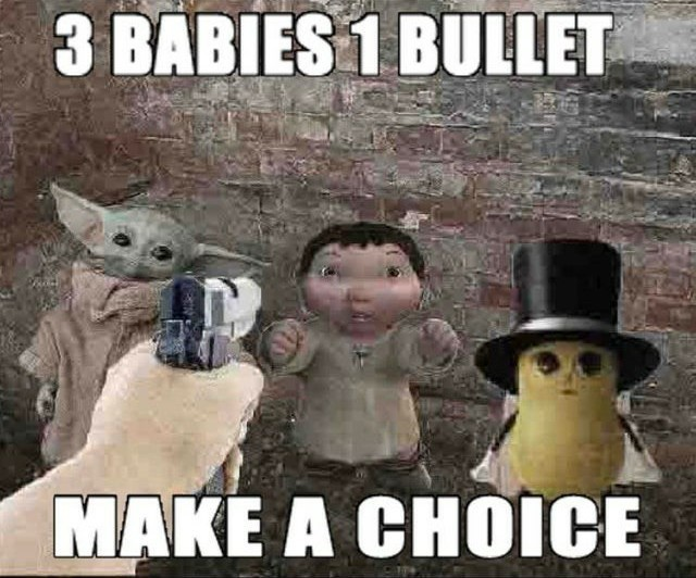 Make a choice - meme