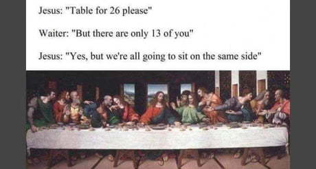 The last supper - meme
