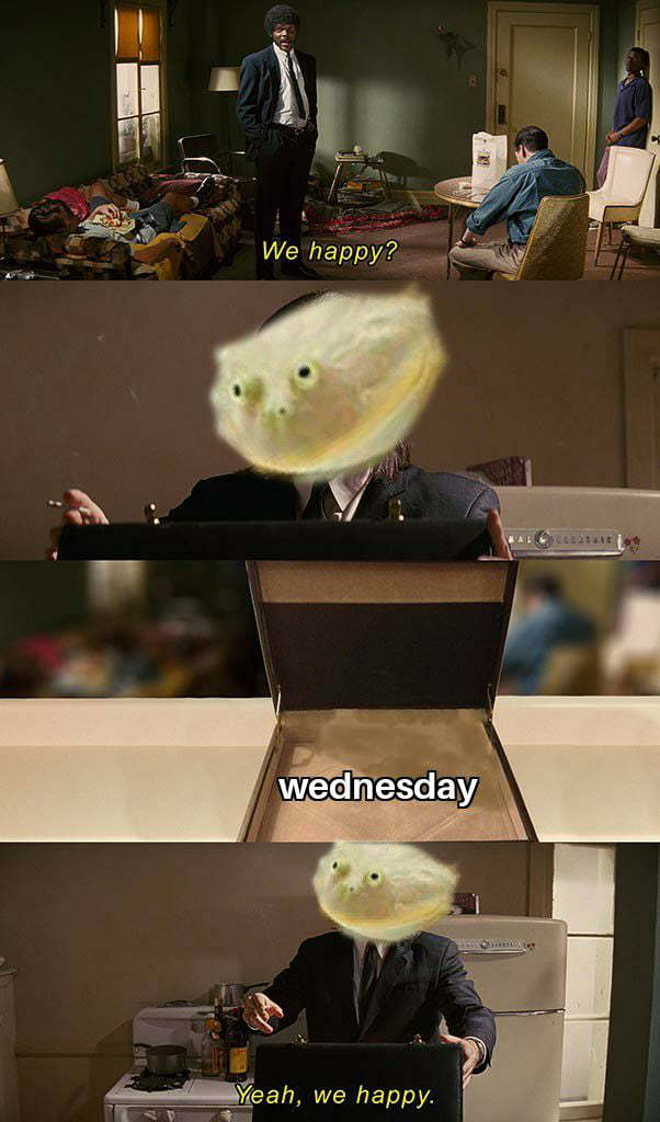 It is Wednesday my dudes (credit to my boy Milkman for this template) - meme