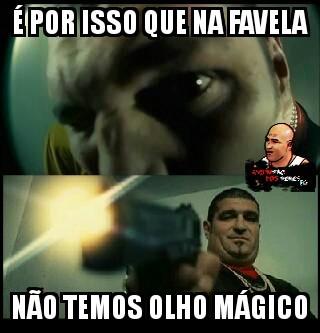 59572de34190d favela olho magico meme by danielfrost ) memedroid