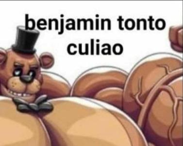 Benjamín hijueputa mamaguevo - meme