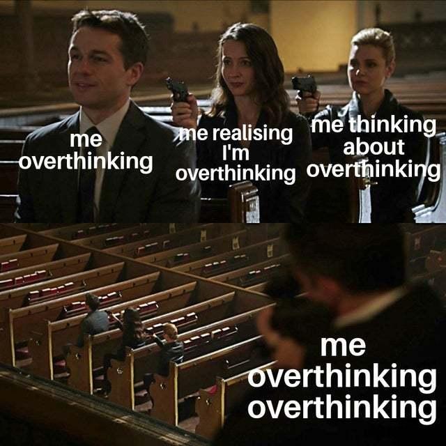 Don't overthink this meme
