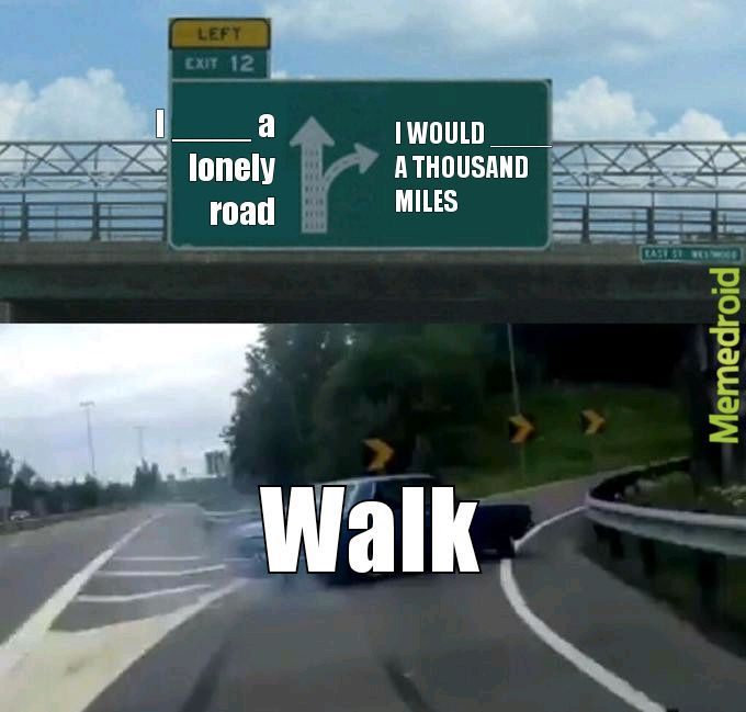 Which way do you walk? - meme