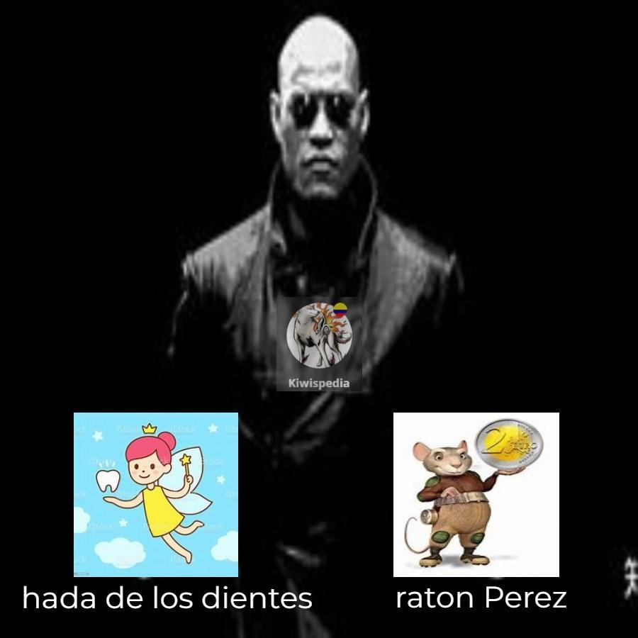 viva el raton Perez :D - meme