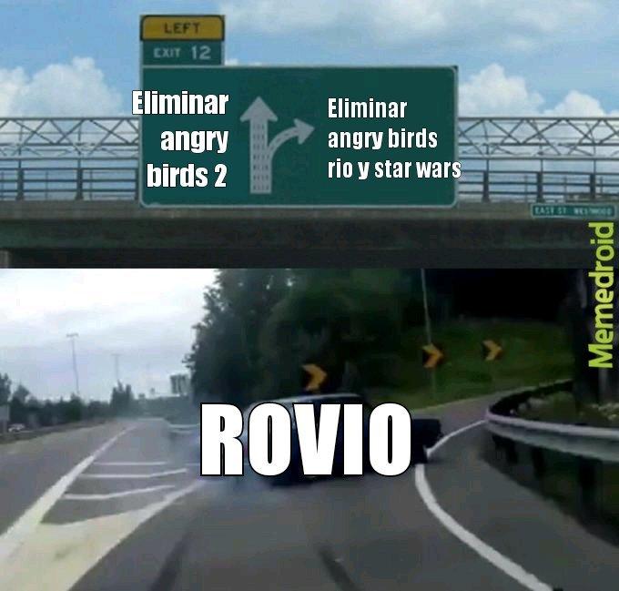 Rovio y sus eliminaciones :v - meme