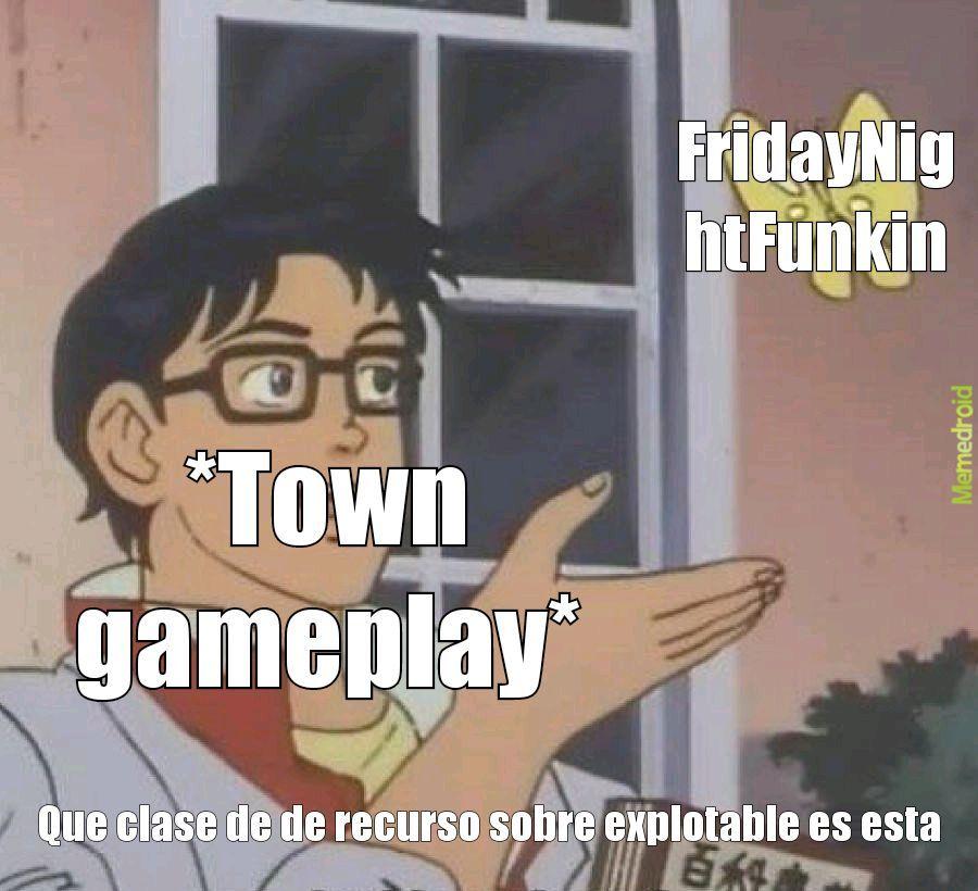 Town :chad: - meme
