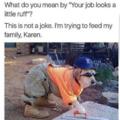 Karen pls