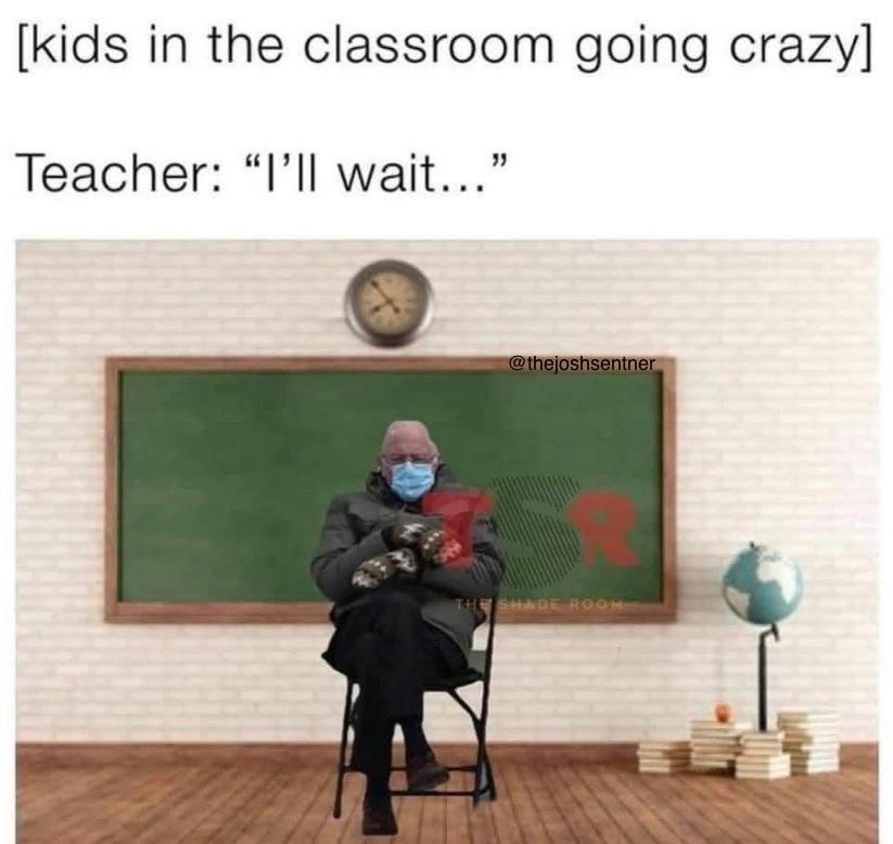 every teacher ever - meme