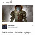 Pennywise the mooch
