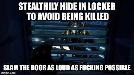 Alien: Isolation in a nutshell - meme