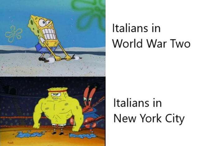 Italians in World War Two vs Italians in New York - meme