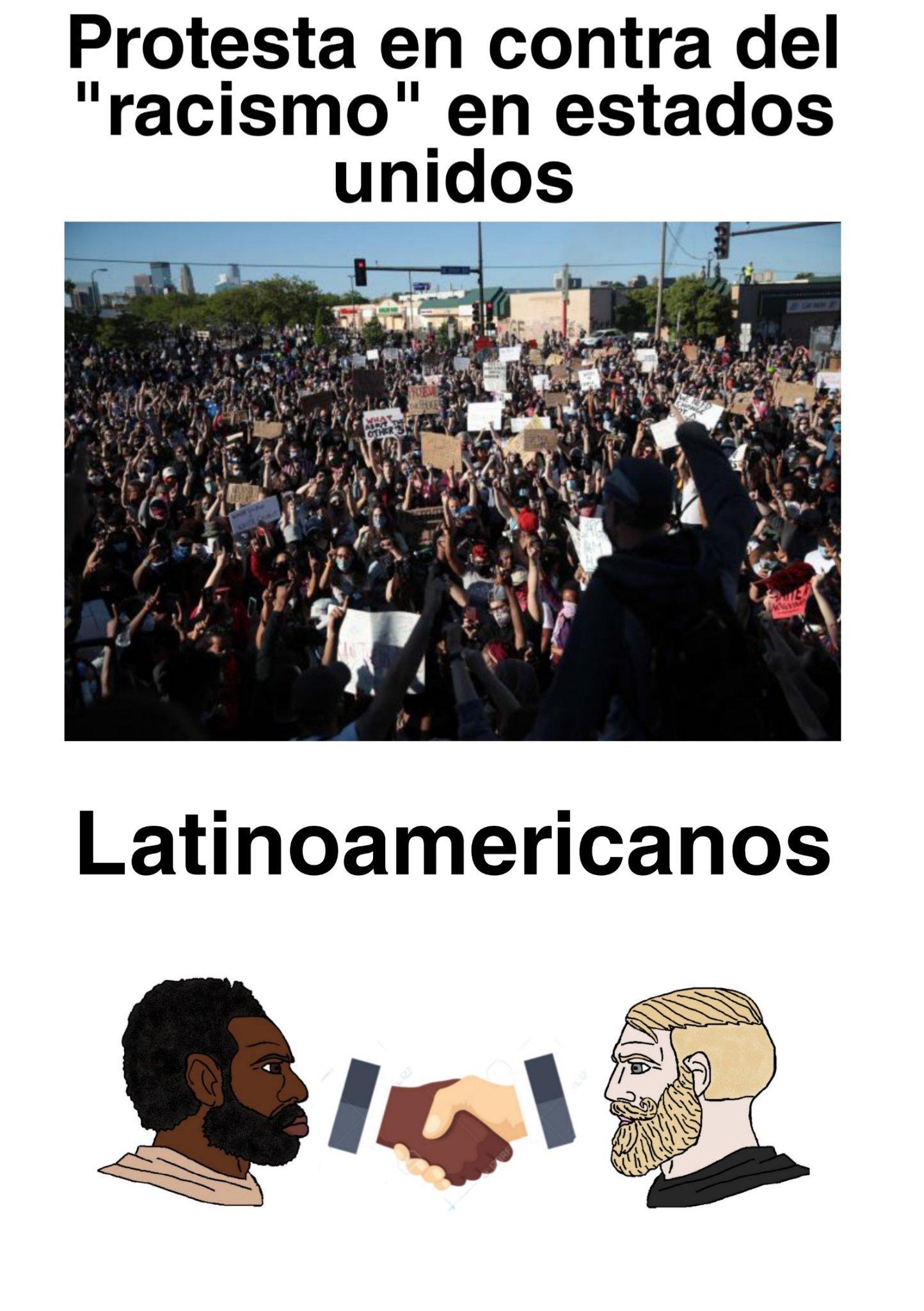 Al fin los latinoamericanos hacemos algo bien despues de todo, ojo: yo no digo que no hay racismo en nuestros países bananeros , solo digo que en esta parte del mundo hay menos racismo que en países desarrollados. - meme