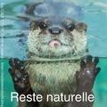 "reste ""naturelle"""