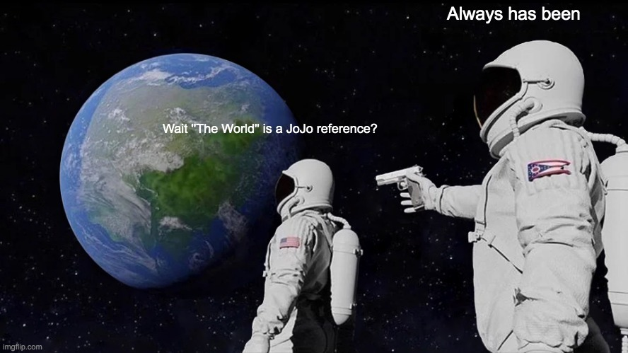 ZA WARUDO! - meme