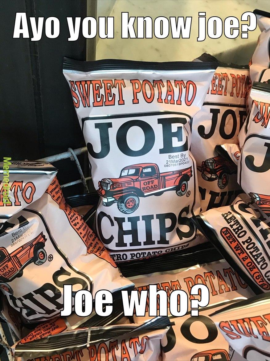 joe chips - meme