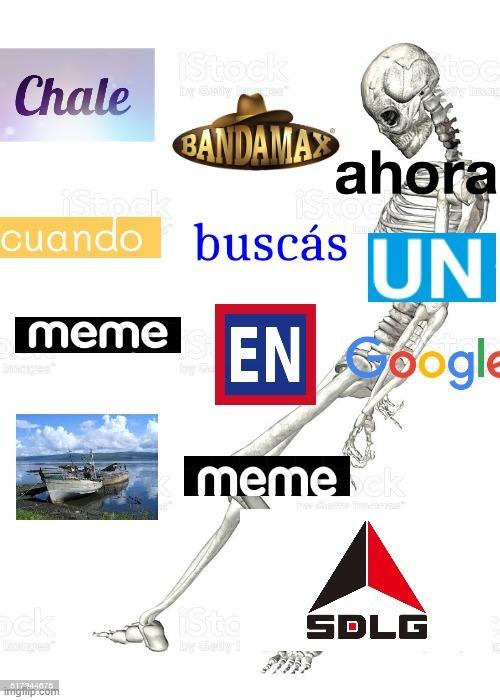 Chale banda ahora cuando buscas un meme en Google salen memes grasosos                                                               Pd: Ese barco se llama salen